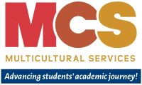 Logo: MCS - Multicultural Services - Advancing Students' Academic Journey!