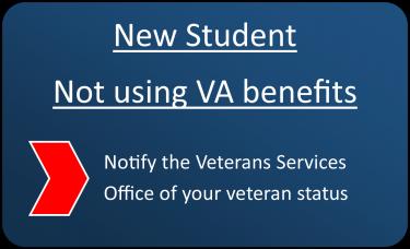 New student not using VA benefits
