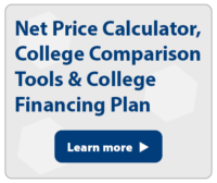 Net Price Calculator, College Comparison Tools and College Financing Plan